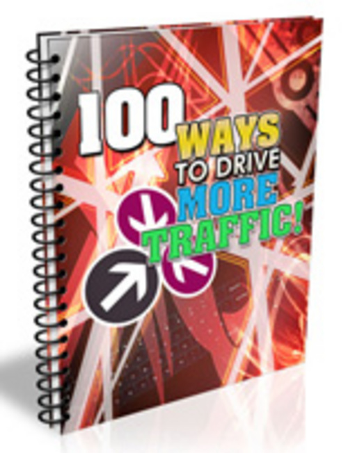 Product picture 100 Ways to Drive More Traffic !